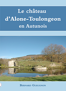Le château d'Alone-Toulongeon en Autunois